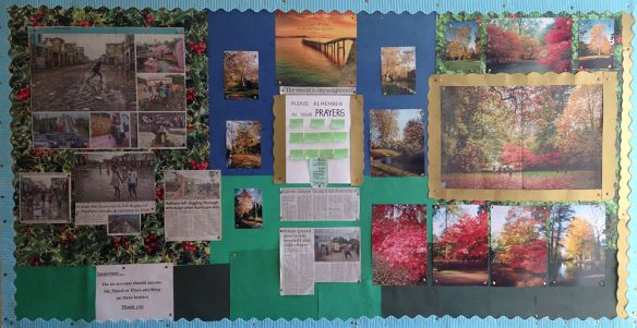 Rosalie's most recent display board for prayer - showing the floods in Haiti and autumn colours.